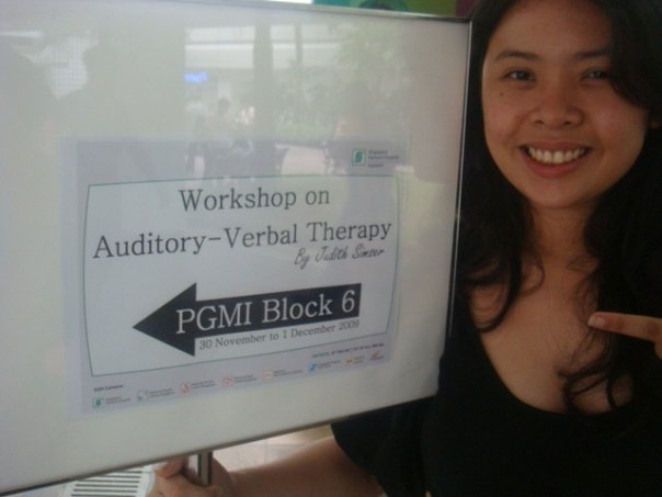 Continue improving by attending seminars and workshops. Photo taken during the Auditory Verbal Thera
